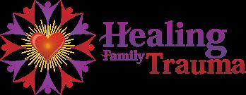 Healing Family Trauma